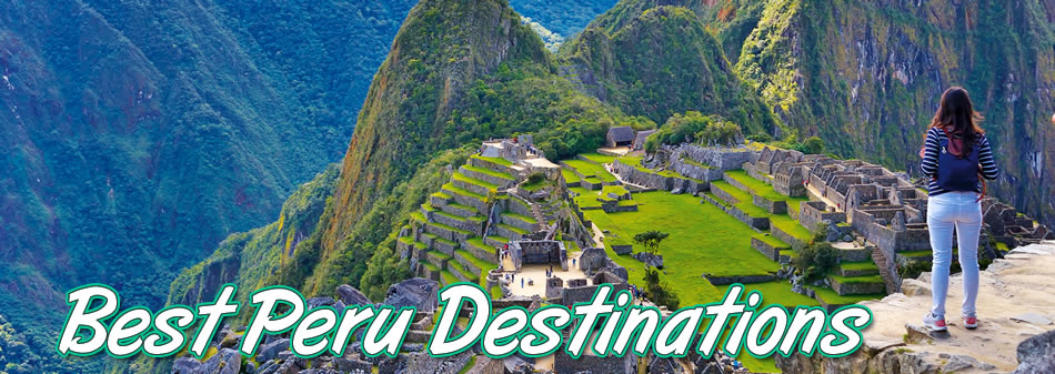 Peru Destinations